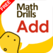 """Addition - """"Mr.Drill"""" Series, Math Practice for Kids in Lower Grades ("""